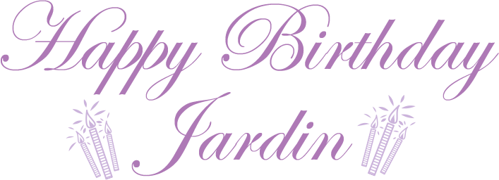 Happy Birthday Jardin